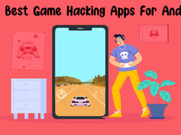Top 5 Best Game Hacking Apps For Android